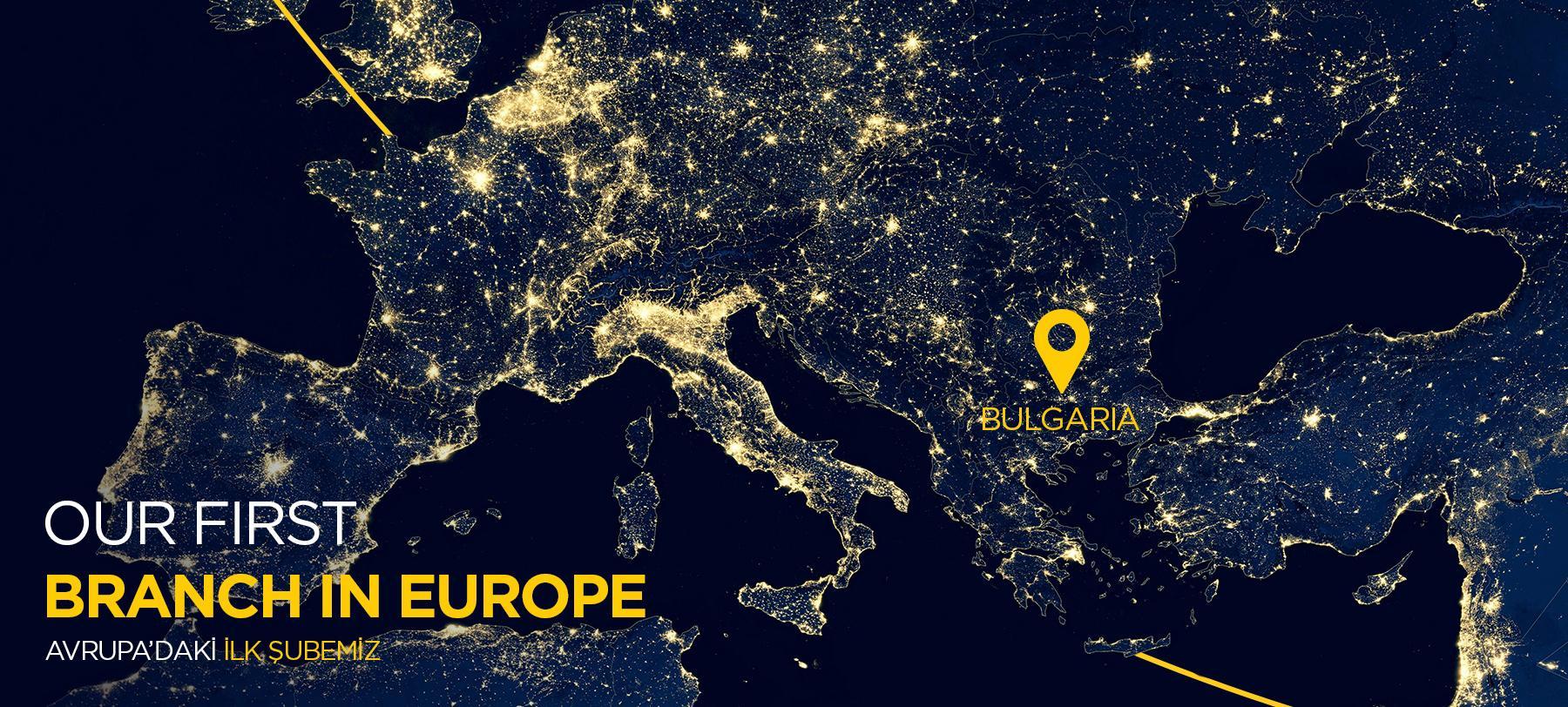 Avrupa'daki İlk Şubemiz Açıldı